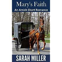 Mary's Faith (Amish Short Inspirational Romance): Amish Romance in Lancaster County (Amish in Lancaster County Book 1)
