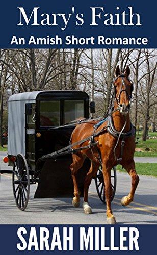 Mary's Faith (Amish Short Inspirational Romance)
