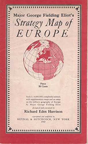 Major George Fielding Eliot's Strategy Map Of Europe