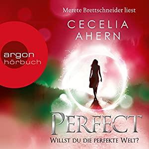 Perfect: Willst du die perfekte Welt? (Perfect 2) Audiobook