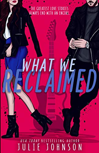 - What We Reclaimed (Faded Duet Book 2)