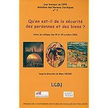 Qu'en est-il de la sécurité des personnes et des biens ? (Travaux de l'IFR t. 7) (French Edition)