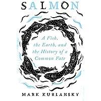 Salmon: A Fish