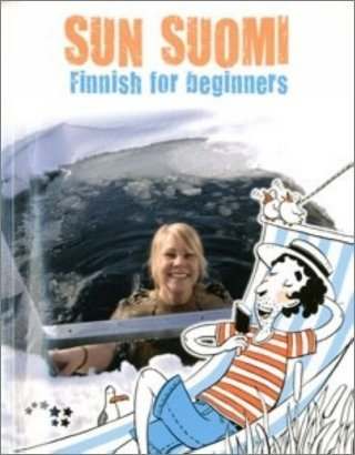 Sun suomi : Finnish for beginners [Imported] [Book+CD] (Finnish)