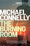 The Burning Room (Harry Bosch Series)