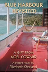 Blue Harbour Revisited: A Gift From Noël Coward Hardcover