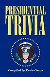 Presidential Trivia, Ernie Couch, 1558534121