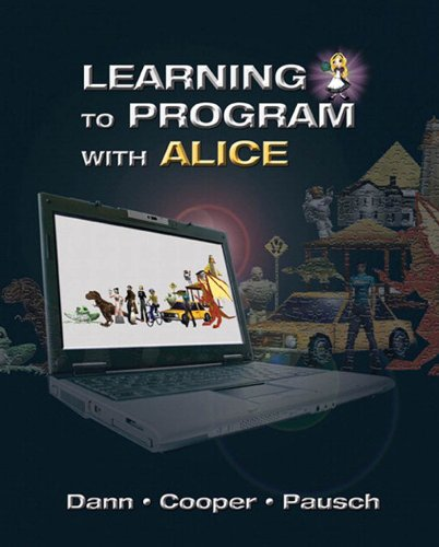 Download Learning to Program with Alice (3rd Edition) Pdf