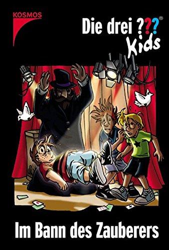 Die drei Fragezeichen-Kids, Bd. 24, Im Bann des Zauberers