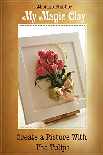 MY MAGIC CLAY. CREATE A PICTURE WITH THE TULIPS (Child Modeling compare prices)