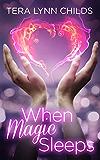 When Magic Sleeps (Darkly Fae Book 1)