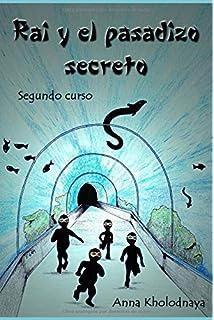 Rai y el pasadizo secreto: Segundo curso (Cómo ser un ninja) (Volume
