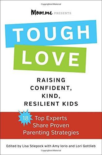 toughLOVE: Raising Confident, Kind, Resilient Kids