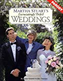 Martha Stuart's Excruciatingly Perfect Weddings, Tom Connor, 0060952385