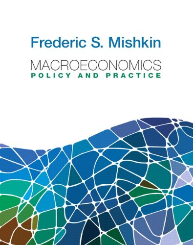 Macroeconomics: Policy and Practice plus MyEconLab with Pearson Etext Student Access Code Card Package (Pearson Series i