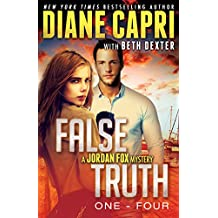 False Truth 1-4 Series Starter: 4 Action-Packed Romantic Detective Mystery Thrillers To Keep You Up All Night (Jordan Fox Mysteries Series)