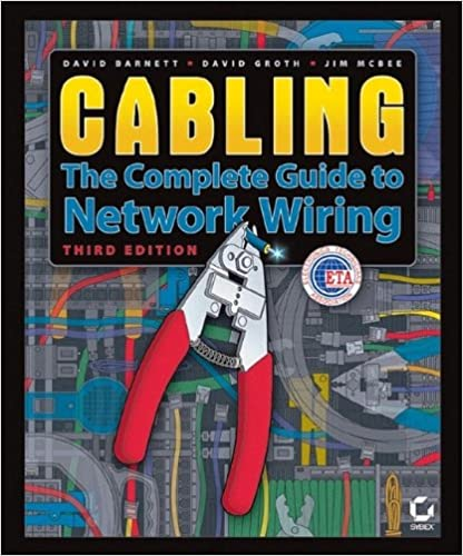 cabling: the complete guide to network wiring, 3rd edition 3rd edition