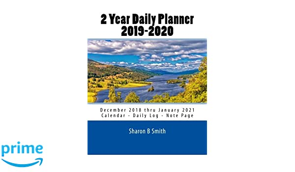 2 Year Daily Planner 2019-2020: December 2018 thru January ...