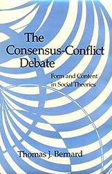 The  Consensus-Conflict Debate