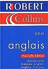 Le Robert and Collins GEM : Dictionnaire français-anglais anglais-français par Collins
