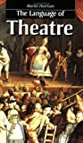 The Language of Theatre, Harrison, Martin, 0878300872