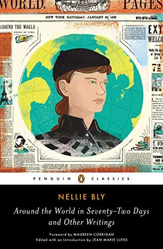 Around the World in Seventy-Two Days and Other Writings (Penguin Classics) by Nellie Bly (2014-04-29)