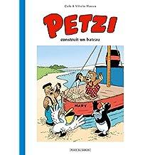 PETZI T.01 : CONSTRUIT UN BATEAU