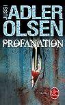 Profanation par Adler-Olsen