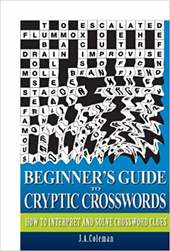 Beginner's Guide to Cryptic Crosswords: How to Interpret and Solve