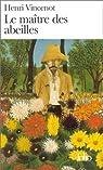 Le maître des abeilles par Vincenot