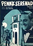 Penny Serenade - Tango Fox Trot Ballad Organ Sheet Music Words by Hal Hallifax, Music by Melle Weersma ; Introduced by Guy Lombardo