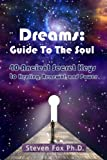 Dreams: Guide To The Soul