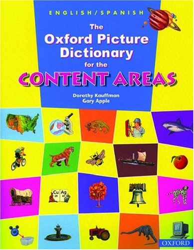 The Oxford Picture Dictionary for the Content Areas (English/Spanish Edition)
