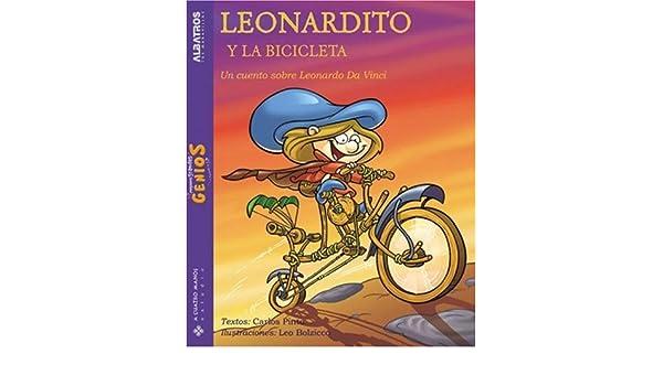 Leonardito y la bicicleta / Leonardito and the bicycle: Un cuento ...