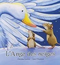 L'Ange des neiges par Christine Leeson
