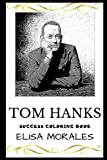 Tom Hanks Success Coloring Book (Tom Hanks Books)