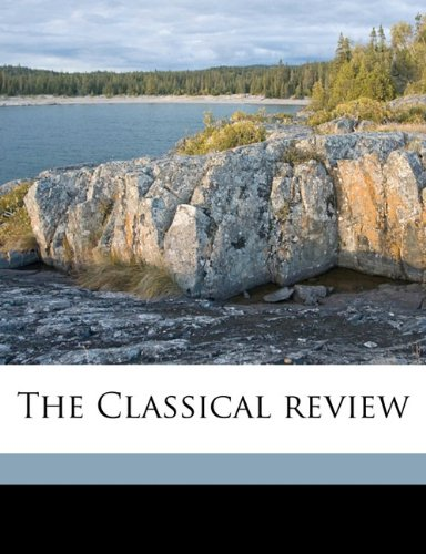 The Classical review Volume 27 PDF