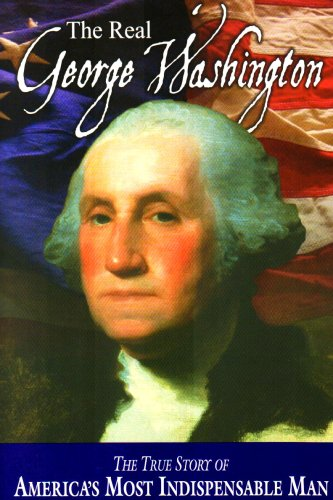 The Real George Washington (American Classic Series) ()