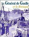 De Gaulle et la Bretagne par Ollivier