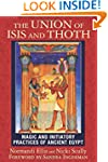 The Union of Isis and Thoth: Magic an...