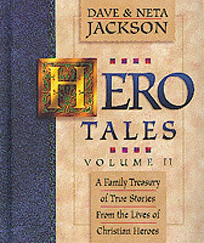 Hero Tales, vol. 2 by Brand: Bethany House