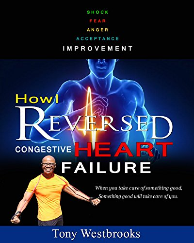 Download PDF How I Reversed Congestive Heart Failure