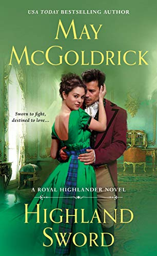 Highland Sword: A Royal Highlander Novel by [McGoldrick, May]