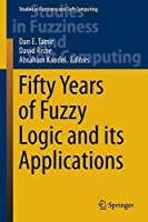 Fifty Years of Fuzzy Logic and its Applications