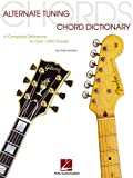 Alternate Tuning Chord Dictionary: A Complete Reference to Over 7,000 Chords