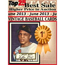 Top25 Best Sale Higher Price in Auction - June 2013 - Vintage Baseball Cards