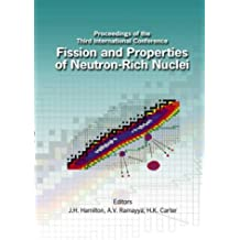 Fission and Properties of Neutron-Rich Nuclei: Proceedings of the Third International Conference, Sanibel Island, Florida, USA, 3-9 November 2002