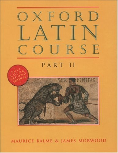 Oxford Latin Course, Part II, Second Edition by Oxford University Press