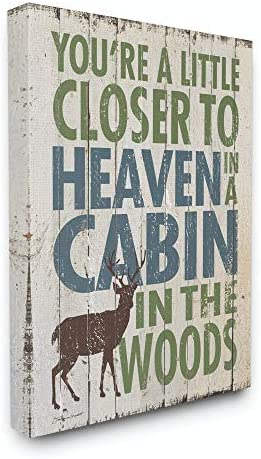 Stupell Home D cor Closer to Heaven in a Cabin Stretched Canvas Wall Art, 16 x 1.5 x 20, Proudly Made in USA