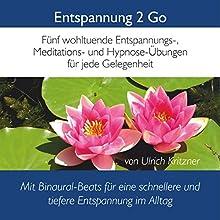 Entspannung 2 Go: Fünf wohltuende Entspannungs-, Meditations- und Hypnose-Übungen für jede Gelegenheit Hörbuch von Ulrich Kritzner Gesprochen von: Ulrich Kritzner